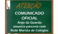 Comunicado Oficial sobre a parceria Anjo da Guarda e Rede Marista de Colégios