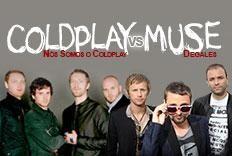 Festa Versus - Coldplay x Muse, com as bandas N�s Somos Coldplay e Degales.