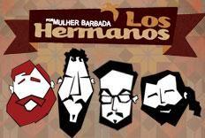 Festa Tributo a Los Hermanos, por Mulher Barbada