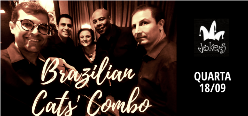 BRAZILIAN CAT´S COMBO - TRIBUTO A STEVIE WONDER - APROVEITE E VENHA ASSISTIR A FINAL DO JOGO