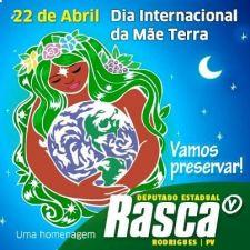 Rasca lembra Dia Internacional da Mãe Terra