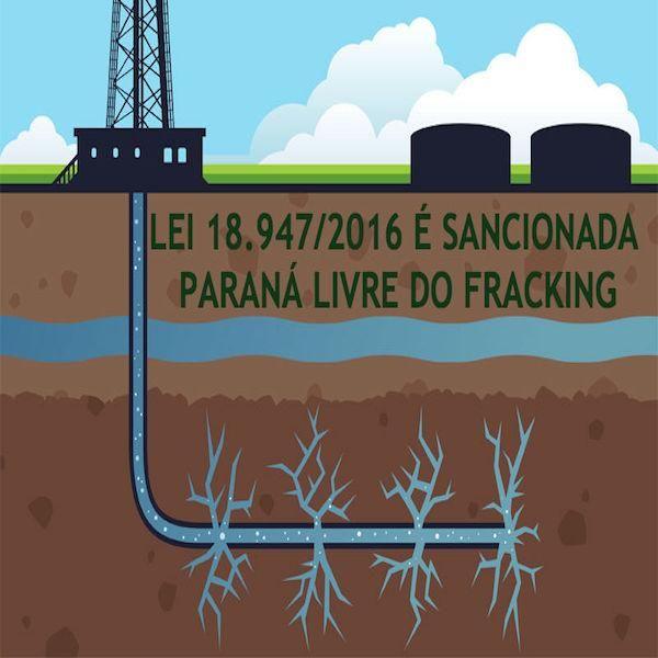 "Agora é Lei: Paraná é o primeiro estado do país a proibir o ""fracking"""