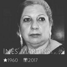 NOTA DE PESAR: Falecimento de Inês Martins