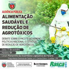 """Audiência pública debaterá o """"Pacote do Veneno"""" e a criação de uma Política Estadual para a Redução dos Agrotóxicos no Paraná"""