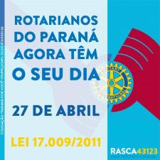 Lei 17.009/2011 - Rotarianos do Paraná agora têm seu dia